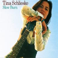 Tina Schlieske - Slow Burn